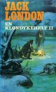"""""""En Klondykehelt. Bd. 2"""" av Jack London"""