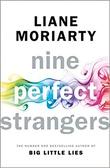 """""""Nine perfect strangers"""" av Liane Moriarty"""