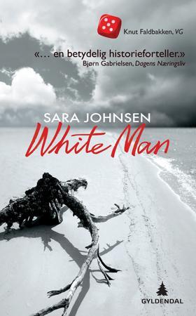 """""""White man - roman"""" av Sara Johnsen"""