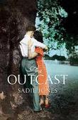 """The outcast"" av Sadie Jones"