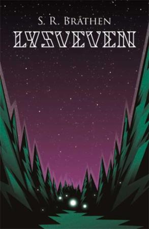 """""""Lysveven"""" av S.R. Bråthen"""