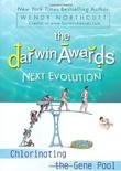 """The Darwin Awards Next Evolution: Chlorinating the Gene Pool - Darwin Awards #5"" av Wendy Northcutt"