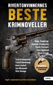 """""""Rivertonvinnernes beste krimnoveller"""" av Chris Tvedt"""
