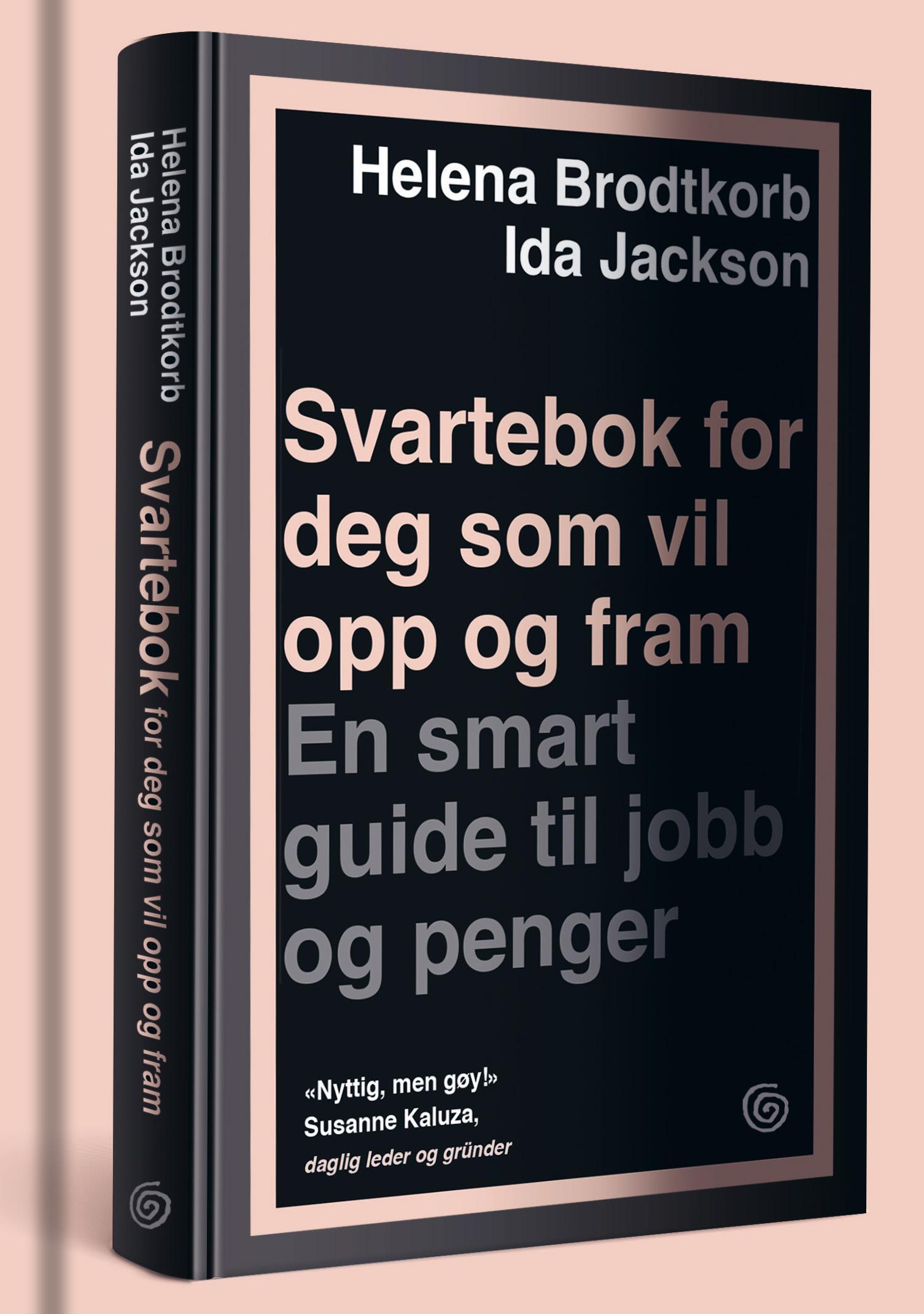 """""""Svartebok for deg som vil opp og fram - en smart guide til jobb og penger"""" av Helena Brodtkorb"""