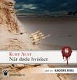 """""""Når døde hvisker"""" av Kurt Aust"""