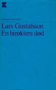 """En birøkters død"" av Lars Gustafsson"