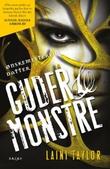"""""""Guder & monstre"""" av Laini Taylor"""