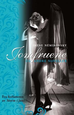 """""""Jomfruene og andre noveller"""" av Irène Némirovsky"""