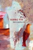 """""""Roser i et sprukket krus"""" av Bjørg Vik"""