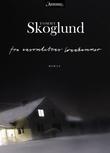 """""""Fra ensomhetens lønnkammer"""" av Tommy Skoglund"""