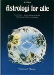 """""""Astrologi for alle - karakterlære, skjebne, kjærlighet og yrke, utregning og tolkning av horoskoper"""" av B. A. Mertz"""