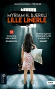 """Lille linerle - kriminalroman"" av Myriam H. Bjerkli"