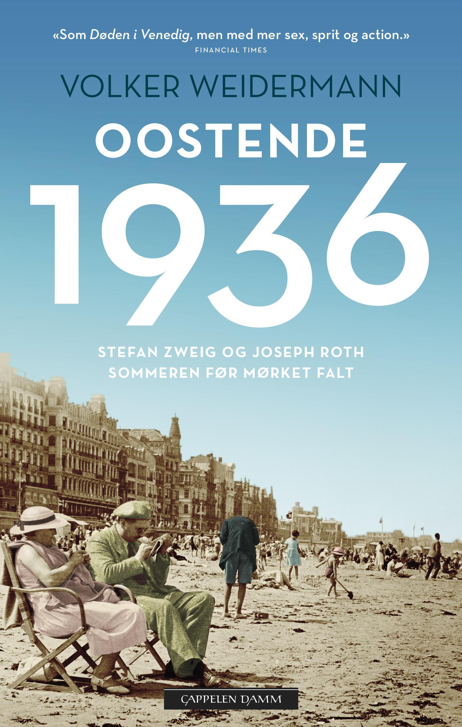 """""""Oostende 1936 - sommeren før mørket falt"""" av Volker Weidermann"""