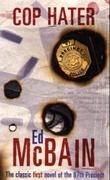 """Cop hater - the classic first novel of the 87th precinct"" av Ed McBain"