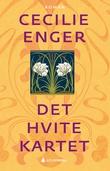 """""""Det hvite kartet - roman"""" av Cecilie Enger"""