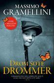 """""""Drøm søte drømmer - roman"""" av Massimo Gramellini"""