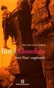 """""""Inn i filosofien - Arne Næss' ungdomsår"""" av Arne Næss"""