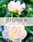 """""""Pioner"""" av Susanna Widlundh"""