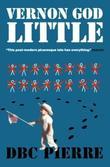 """""""Vernon God Little (Man Booker Prize)"""" av DBC Pierre"""