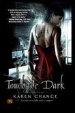 """""""Touch the Dark"""" av Karen Chance"""
