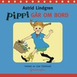"""""""Pippi går ombord"""" av Astrid Lindgren"""