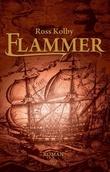 """""""Flammer"""" av Ross Kolby"""