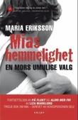 """""""Mias hemmelighet"""" av Maria Eriksson"""