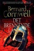 """""""Det brennende landet - roman"""" av Bernard Cornwell"""