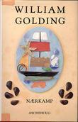 """""""Nærkamp"""" av William Golding"""