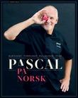 """""""Pascal på norsk"""" av Pascal Dupuy"""