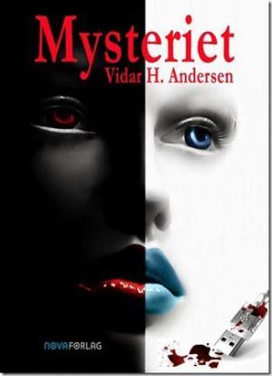 """""""Mysteriet"""" av Vidar H. Andersen"""