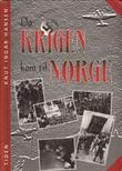 """Da krigen kom til Norge"" av Knut Ingar Hansen"