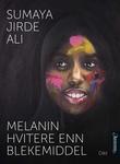 """""""Melanin hvitere enn blekemiddel - dikt"""" av Sumaya Jirde Ali"""