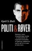 """""""Politi og røver"""" av Kjetil Stensvik Østli"""