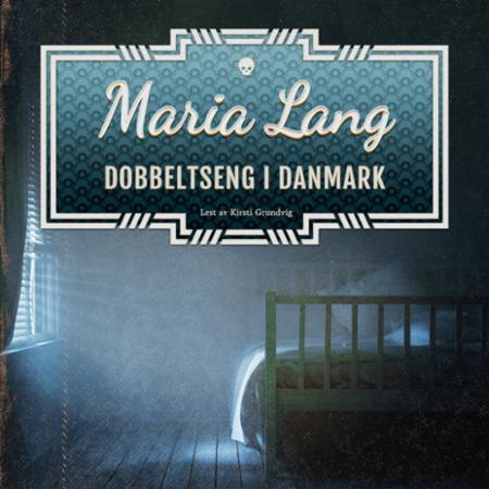 """""""Dobbeltseng i Danmark"""" av Maria Lang"""