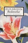"""""""Bedøvelse"""" av Elin Brodin"""
