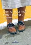 """""""Den vet best hvor skoen trykker - om veiledning i empowermentprosessen"""" av Sidsel Tveiten"""