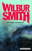 """""""Oppgjør i jungelen"""" av Wilbur Smith"""