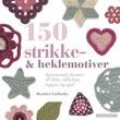 Omslagsbilde av 150 strikke- & heklemotiver