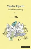 """Lærerinnens sang"" av Vigdis Hjorth"