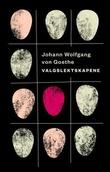 """""""Valgslektskapene"""" av Johann Wolfgang von Goethe"""