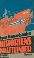 """""""Historiens kraftlinjer - Roman"""" av Espen Haavardsholm"""
