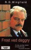"""""""Frost ved daggry"""" av R.D. Wingfield"""