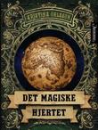 """""""Det magiske hjertet"""" av Kristina Ohlsson"""