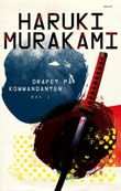 """""""Drapet på kommandanten - Bok 1"""" av Haruki Murakami"""