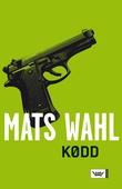 """""""Kødd"""" av Mats Wahl"""