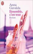 """Ensemble, C'est Tout"" av Anna Gavalda"