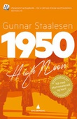 """1950 - high noon"" av Gunnar Staalesen"