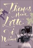 """""""Lotte i Weimar"""" av Thomas Mann"""