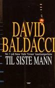 """""""Til siste mann"""" av David Baldacci"""